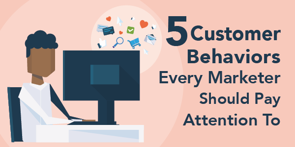 Customer Behaviors